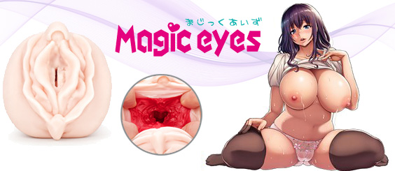 Magic Eyes kunstvaginas